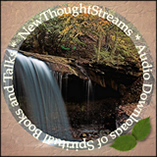 New Thought Streams.com - New Thought Streams provides wonderful audio downloads of New Thought Books and Talks for free!